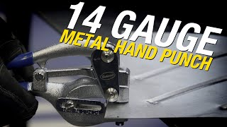 14 Gauge Metal Hand Punch - Create PERFECT HOLES for Spot Welds or Rivets - Eastwood