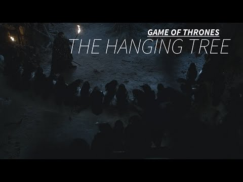 Game Of Thrones || The Hanging Tree