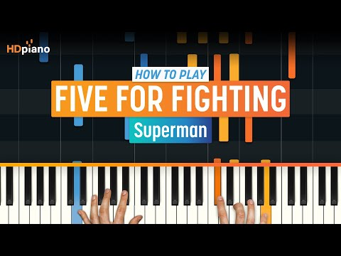 """Superman"" by Five For Fighting 