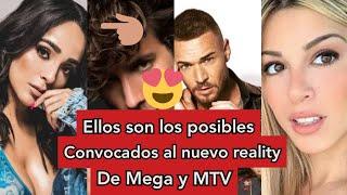 Ellos son los posibles convocados al nuevo reality de Mega y MTV!