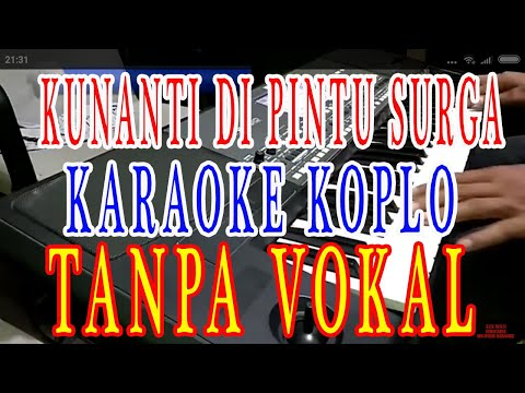 Kunanti Di Pintu Surga Karaoke Tanpa Vokal Lirik Nada Cewek
