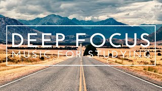 Ambient Study Music For Deep Focus - 4 Hours of Music to Improve Concentration