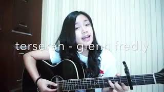 Gambar cover Glenn Fredly - Terserah (cover) by Chintya Gabriella