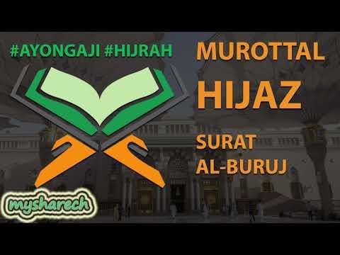 murottal-terbaik-tartil-alquran-juz-30-surat-al-buruj-lagu-/-irama-hijaz-merdu-terbaru