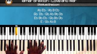 """How to play Tamar Braxton """"Love and War"""" Piano Tutorial Piano Cover"""