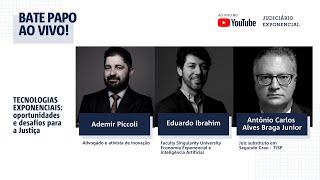 TECNOLOGIAS EXPONENCIAIS | BATE PAPO | JUDICIÁRIO EXPONENCIAL