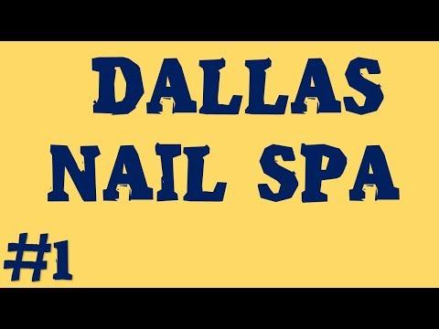 Dallas Nail Spa   Call Now (214) - 743 - 1366