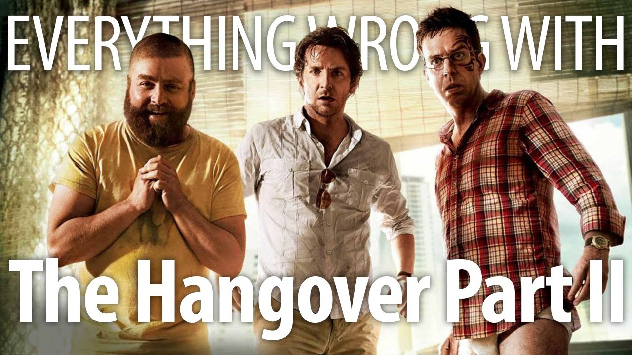 Download Everything Wrong With The Hangover Part II In 20 Minutes Or Less