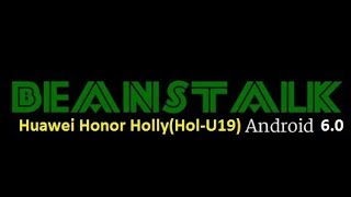 BeansTalk v6.25 Stable Marshmallow Rom For Huawei Honor Holly [Honor 3C Lite] [Hol U19]