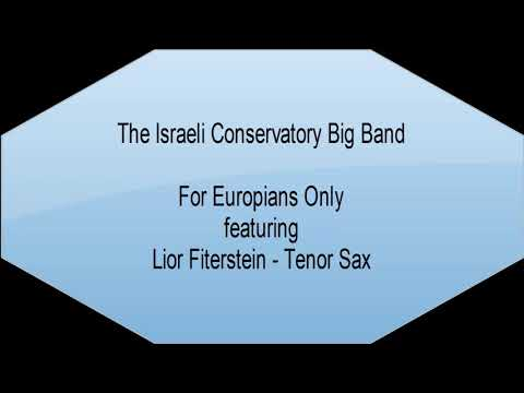 Lior Fiterstein With The Israeli Big Band - For Europians Only
