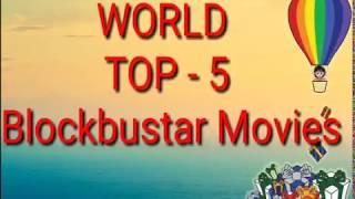 WORLD TOP 5 MOVIE & second number is India movie Bahubali-2