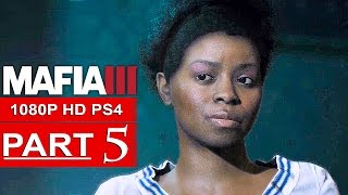 MAFIA 3 Gameplay Walkthrough Part 5 [1080p HD PS4] - No Commentary