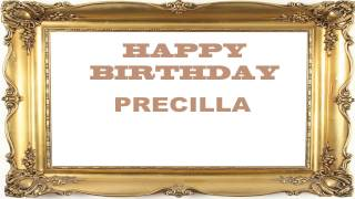 Precilla   Birthday Postcards & Postales - Happy Birthday