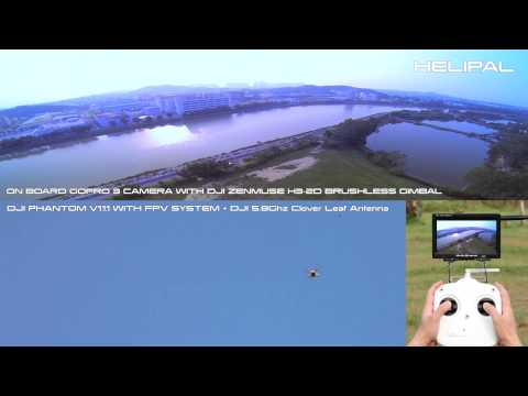 FPV With Clover Leaf Antenna On DJI Phantom V1.1.1 - HeliPal.com
