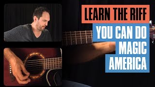You Can Do Magic Acoustic Guitar Lesson Guitar Tricks