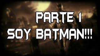 Batman arkham knight parte 1 |Soy batman!!!!
