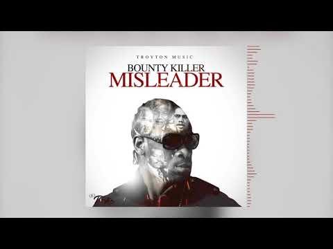 Bounty Killer - Misleader (Official Audio)