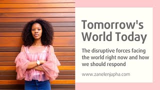 Tomorrows World Today - Zanele Njapha