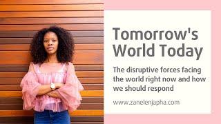 Tomorrows World Today - Zanele Njapha