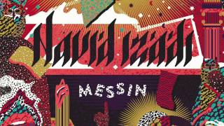 Navid Izadi - Messin feat. Angelica Bess from Body Language