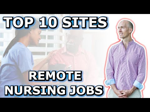 The 10 Best Sites For Work From Home Nursing Jobs