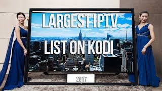 The Best & Largest IPTV Addon For Kodi (2017) Get It Now!