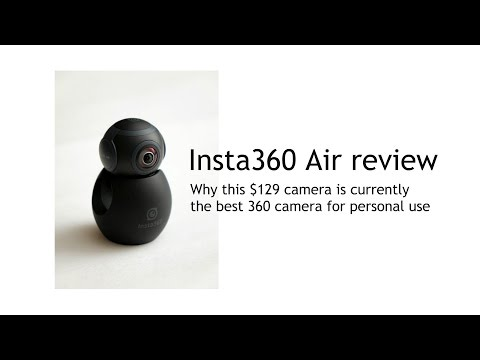 Insta360 Air Review and user guide: why this $129 camera is the best 360 camera for personal use