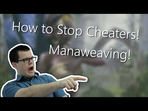 How To Stop Cheaters In MTG - Mana Weaving!