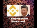 Binance registered and gets approval in China? Are Chinese exchanges coming?