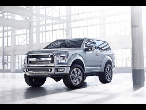 Ford Bronco 2015 Reviews, Release Date, Price, Images - YouTube