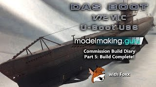 Commission Build Diary:  Das Boot U-96 Part 5
