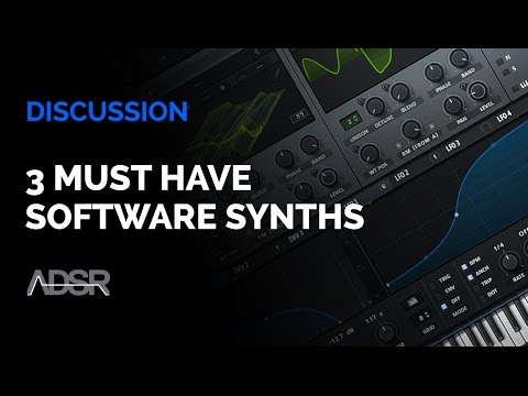 3 Must Have Software Synths for Every Producer