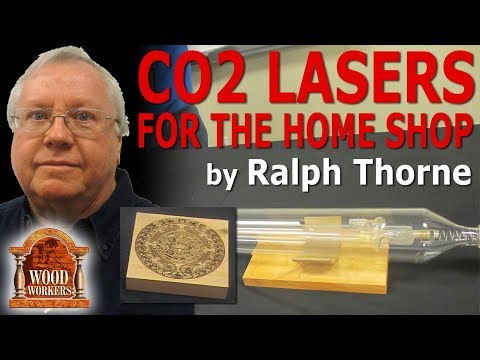 CO2 Lasers For The Home Shop by Ralph Thorn