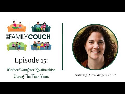 Episode 15: Mother/Daughter Relationships During The Teen Years