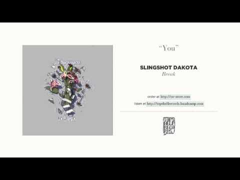 """You"" by Slingshot Dakota"