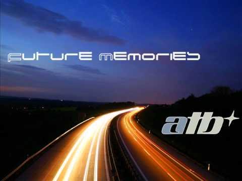 ATB  Future Memories