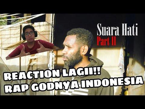 RAPPER PAPUA SUARA HATI PART 2 (REACTION) ~ SKILLNYA AJIB