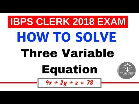 How to solve Equation of Three variable for IBPS PO / IBPS CLERK