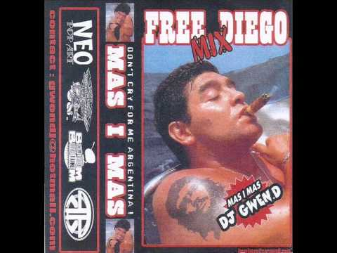 Mas I Mas - Free Diego Mix (Don't cry for me Argentina) - Face B