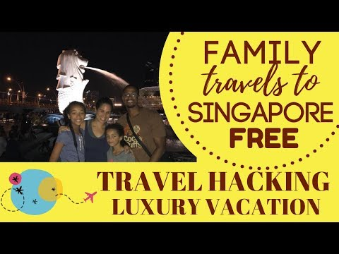 Travel Hacking a Free Luxury Vacation to #Singapore:  Step by Step Guide