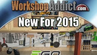 "EGO 15"" String Trimmer - New for 2015 - First Look"