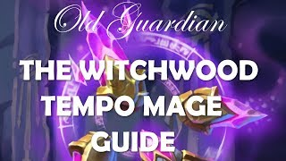 How to play Tempo Mage / Secret Mage (The Witchwood Hearthstone deck guide)