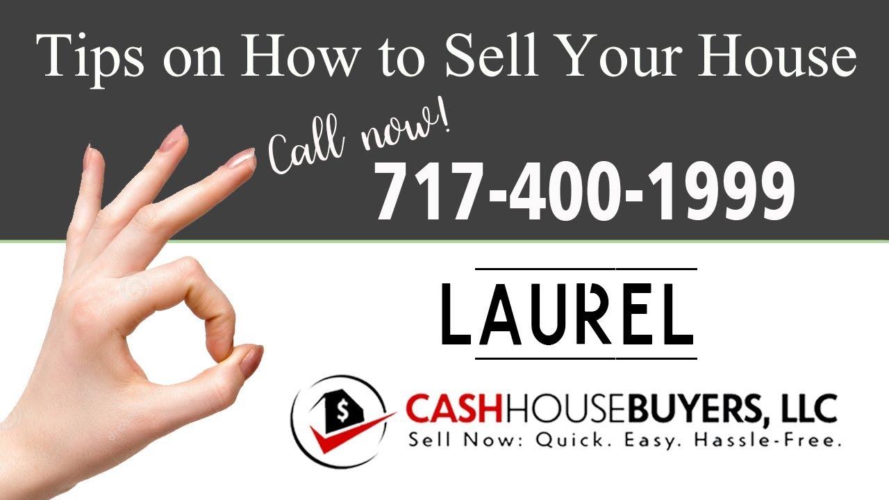 Tips Sell House Fast Laurel | Call 7174001999 | We Buy Houses Laurel