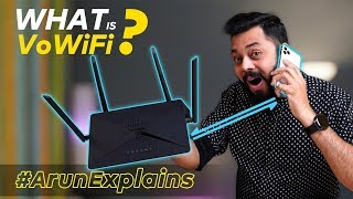 What Is VoWiFi aka WiFi Calling?? Ft. Airtel WiFi Calling #ArunExplains