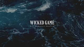 London Grammar - Wicked Game (Noiyse Project Bootleg)