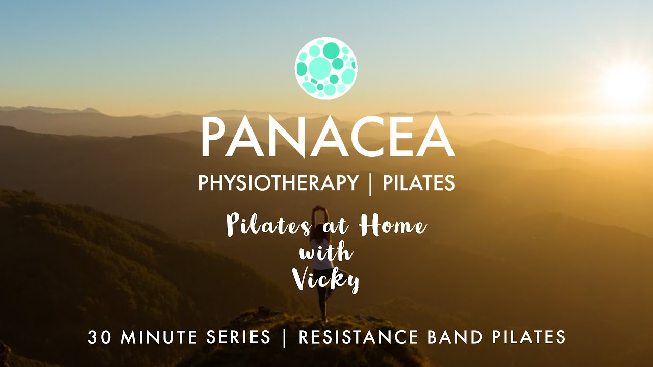 Panacea Pilates | 30 Mins Series | Resistance Band Pilates