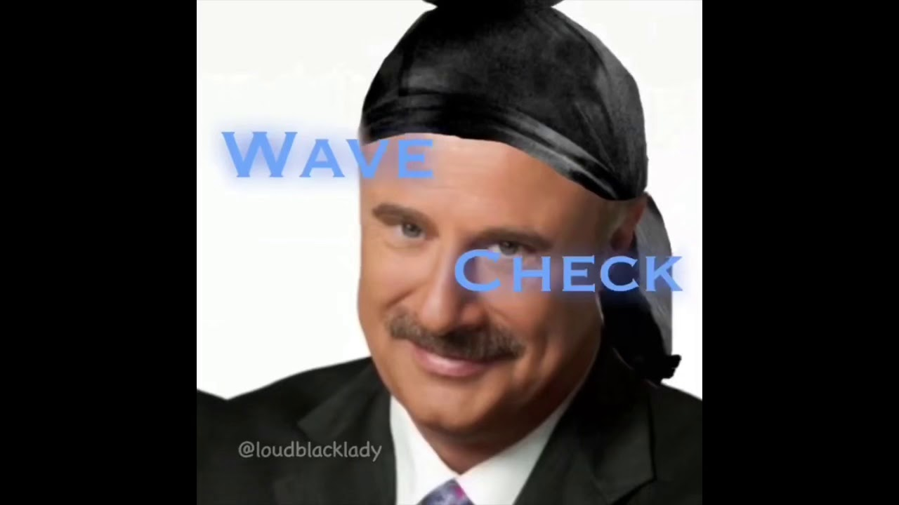 Wave Check Meme Compilation Youtube