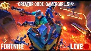 [LIVE] FORTNITE HYPEE *CREATOR CODE: GamerGirl_514* *NEW UPDATE* #GirlGamer