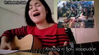 Download lagu ANDUNG NI BORU SIAPPUDAN😭   Cover