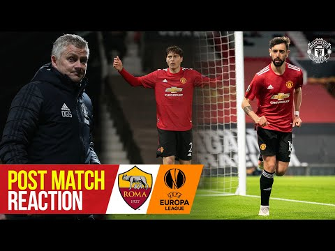 Solskjaer, Fernandes & Lindelof react to thrilling win   Manchester United 6-2 Roma   Europa League